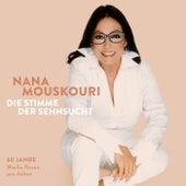Die Stimme der Sehnsucht von Nana Mouskouri