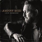 Love Someone by Johnny Reid