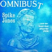 Omnibust de Spike Jones