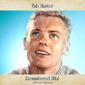 Remastered Hits (All Tracks Remastered 2021) von Tab Hunter