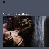 Music forthe Shower: Relaxation, Time for Yourself, Body Treatments de Soothing Sounds