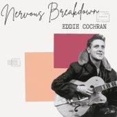 Nervous Breakdown - Eddie Cochran von Eddie Cochran
