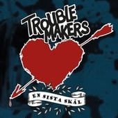 En sista skål by Troublemakers