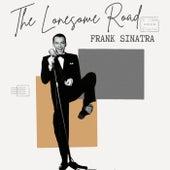 The Lonesome Road - Frank Sinatra de Frank Sinatra