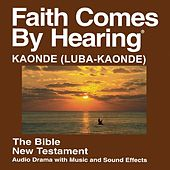 Kaonde New Testament (Dramatized) by The Bible