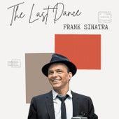 The Last Dance - Frank Sinatra de Frank Sinatra