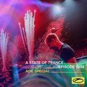 ASOT 1038 - A State Of Trance Episode 1038 (Armin van Buuren live at ASOT x ADE Special 2021 – AFAS Live) van Armin Van Buuren