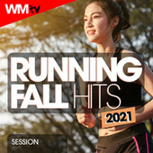 Running Fall Hits 2021 Session (60 Minutes Non-Stop Mixed Compilation for Fitness & Workout 150 Bpm) de Workout Music Tv