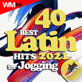 40 Best Latin Hits 2021 For Jogging (Unmixed Compilation for Fitness & Workout 128 Bpm) fra Workout Music Tv