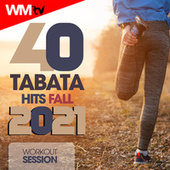 40 Tabata Hits Fall 2021 Workout Session (20 Sec. Work and 10 Sec. Rest Cycles With Vocal Cues / High Intensity Interval Training Compilation for Fitness & Workout) by Workout Music Tv