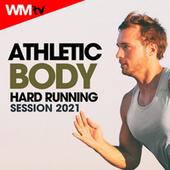 Athletic Body Hard Running Session 2021 (60 Minutes Non-Stop Mixed Compilation for Fitness & Workout 160 Bpm) de Workout Music Tv