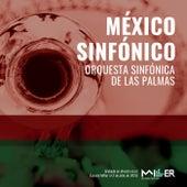 México Sinfónico de Orquesta Sinfónica de las Palmas