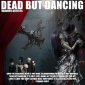 Dead But Dancing de Various Artists