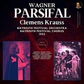 Wagner by Clemens Krauss: Parsifal WWV 111 de Bayreuth Festival Orchestra