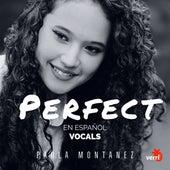 Perfect En Español fra Paula Montanez