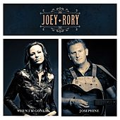 When I'm Gone / Josephine - Single by Joey + Rory