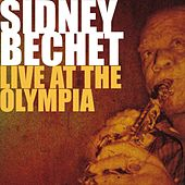 Sidney Bechet Live At the Olympia (Paris, France) de Sidney Bechet