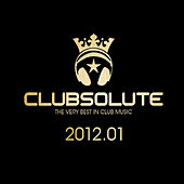 Clubsolute: 2012.01 von Various Artists