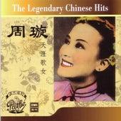 The Legendary Chinese Hits Volume 1: Zhou Xuan - Tian Ya Ge Nu de Xuan Zhou