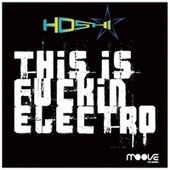 This Is Fuckin' Electro de Hoshi