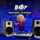 Nursery Rhymes - Hip Hop Remixes by Baby Mozart