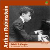 Chopin : Marzurkas II, No. 26 to  No. 51 (1938 - 1939) by Arthur Rubinstein