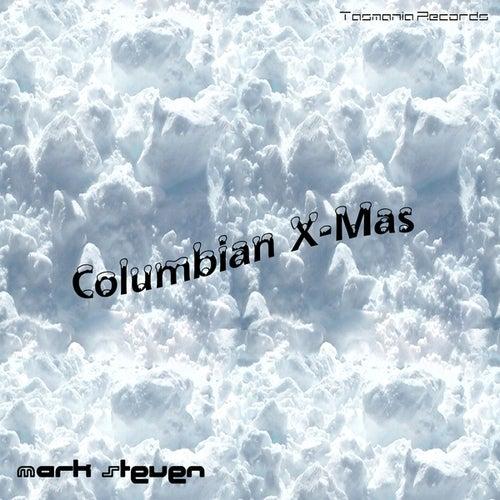 Columbian X-Mas by Mark Steven