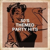 50's Themed Party Hits by Old School Hits