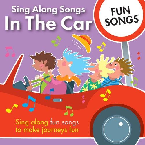 Sing Along Songs in the Car - Fun Songs by Kidzone