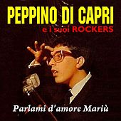 Parlami d'amore mariù by Peppino Di Capri