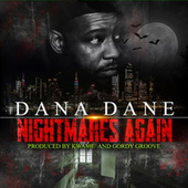 Nightmares Again by Dana Dane