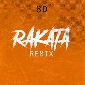 Rakatá Remix (8D) de The Harmony Group