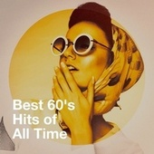 Best 60's Hits of All Time von Generation 60