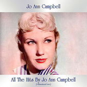 All The Hits By Jo Ann Campbell (Remastered 2021) by Jo Ann Campbell