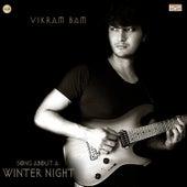 Song About A Winter Night de Vikram Bam