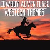 Cowboy Adventure Western Themes by Wildlife