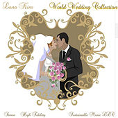 World Wedding Collection von Lana Kim