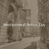 International Artists Day by Various Artists