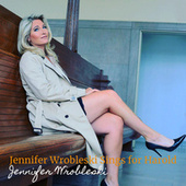 Jennifer Wrobleski Sings for Harold by Jennifer Wrobleski