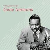 Gene Ammons - Vintage Sounds von Gene Ammons