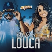 Mete a Louca (Cover) by Banda Cillada