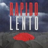 Rapido Lento (Remix) de Nicolas Maulen