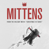 Mittens (From the Holiday Movie 'Christmas in Tahoe') by Train
