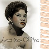 Sweet Baby Of Mine by Ruth Brown