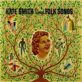 Kate Smith Sings Folk Songs by Kate Smith