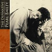 The Definitive Pearl Bailey de Pearl Bailey