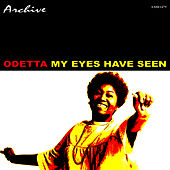 My Eyes Have Seen by Odetta