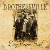 Brothersville by Doug Flowers Band