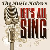 Let's All Sing von Music Makers