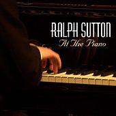 Ralph Sutten At The Piano by Ralph Sutton